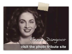 Visit the Renee Dangoor tribute site